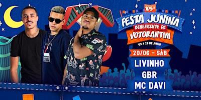 LIVINHO, DAVI E GBR - FESTA JUNINA BENEFICENTE DE