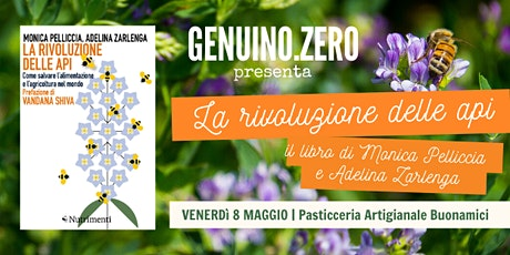 """Genuino.Zero presenta """"La rivoluzione delle api"""" biglietti"""