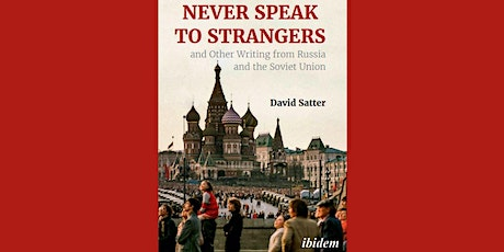 Never Speak to Strangers and other writing from Russia and the Soviet Union tickets