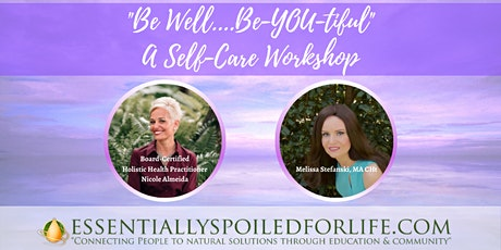 """""""Be Well....Be-YOU-tiful""""  A Self-Care Workshop tickets"""