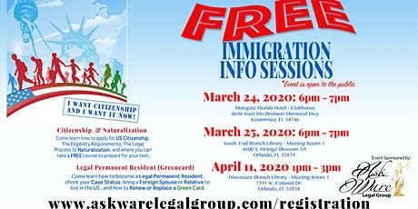 FREE Immigration Info Sessions on 3.24, 3.25, & 4.11 in Orlando & Kissimmee tickets
