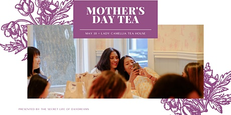 Mother's Day Tea | May 10, 2020 tickets