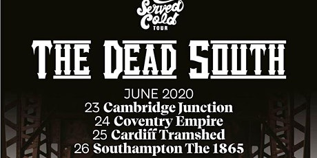 The Dead South | The 1865 tickets