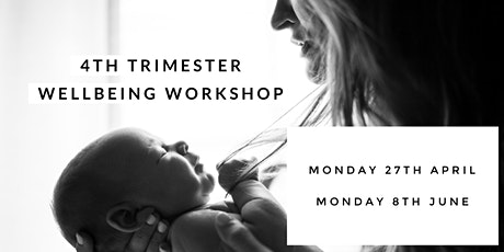 4th Trimester Wellbeing Workshop - NOW ONLINE tickets