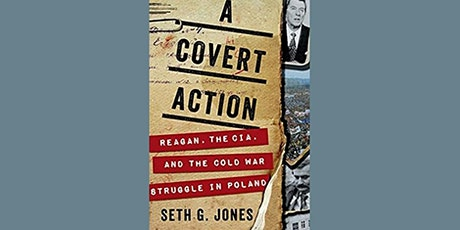 A Covert Action Reagan, the CIA, and the Cold War Struggle in Poland tickets