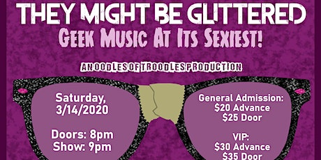 They Might Be Glittered: Geek Music At Its Sexiest tickets