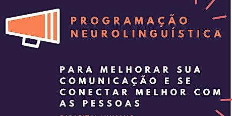 Programação Neurolinguistica - Um treinamento prático de curta duração ingressos