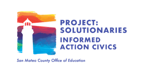 Project Solutionaries: Informed Action Civics tickets