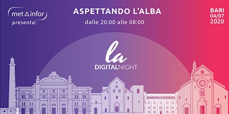 LA Digital Night - Aspettando l'Alba tickets