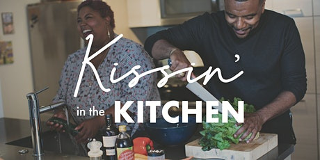 Kissin' in the Kitchen | August 20, 2020 tickets