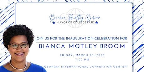 Inauguration Celebration for Mayor Bianca Motley Broom tickets