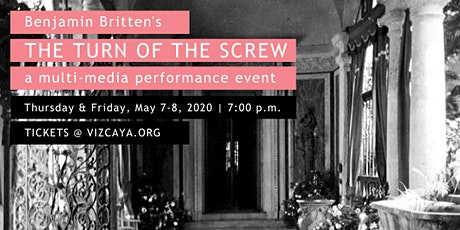IlluminArts and Vizcaya present Turn of the Screw tickets