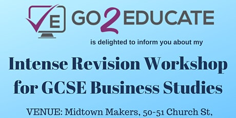 GCSE Business Studies Intense Revision Workshop UNIT 2 tickets