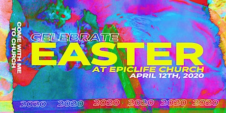 EASTER at EpicLife Church tickets
