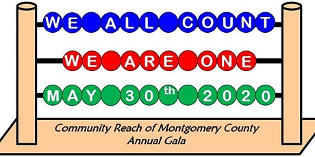 We All Count - We Are One  2020 Annual Gala of Community Reach of Montgomery County tickets