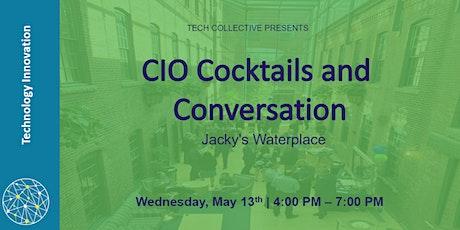 CIO Cocktails and Conversation tickets