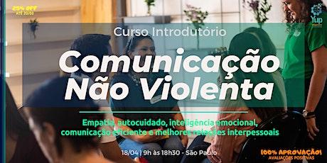 Curso Comunicação Não Violenta: A Linguagem da Empatia e da Resolução de Conflitos | Módulo I (Março_2020) ingressos