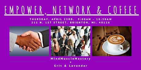 Empower, Network & Coffee! tickets