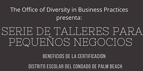 Small Business WorkshopSeries in Spanish *VIRTUAL* tickets