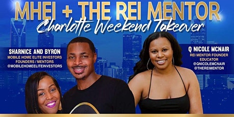 MHEI & The REI Mentor CLT Weekend Takeover tickets
