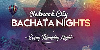 Redwood City Bachata Nights; Bachata Dance Classes & Dance Party