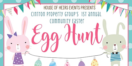 Cintron Property Group presents our 1st Annual Easter Egg hunt tickets