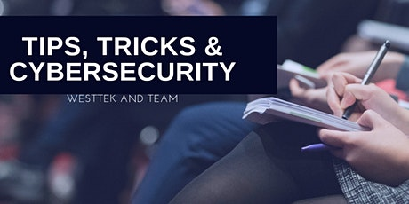Tips and Tricks and Cybersecurity tickets