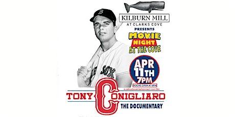 Movie Night At The Cove - 25... Tony Conigliaro The Documentary tickets