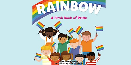 """Sunday Stories: """"Rainbow: A First Book of Pride"""" tickets"""