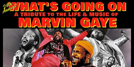24th Annual What's Going On - A Tribute to the Life & Music of Marvin Gaye tickets
