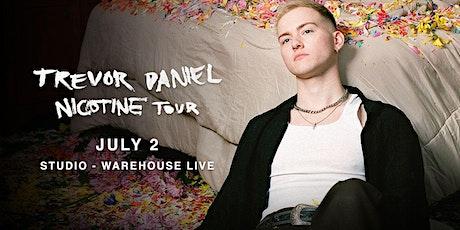 TREVOR DANIEL - NICOTINE TOUR - iamtrevordaniel.com tickets
