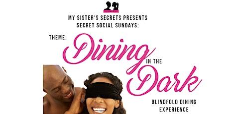Secret Social Sundays | Dining in the Dark tickets