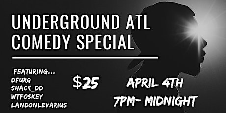 Underground ATL Comedy Special tickets