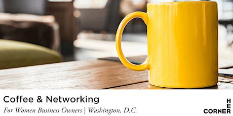 Coffee & Networking - Washington, DC tickets