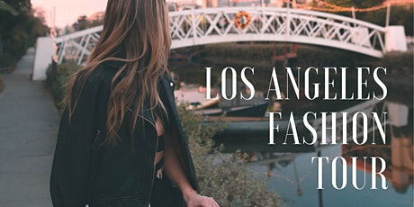 LOS ANGELES FASHION TOUR tickets
