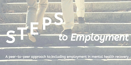 """Steps to Employment"" Peer Support Workshop, Mental Health Minnesota tickets"