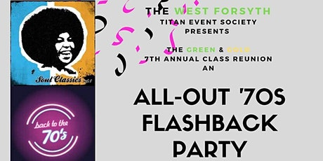 A Titan Event Society ALL-OUT '70S FLASHBACK PARTY-7th Annual Class Reunion tickets