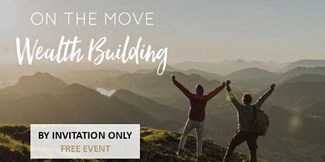 ON THE MOVE - WEALTH BUILDING WORKSHOP tickets