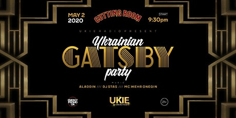 UKRAINIAN GATSBY PARTY tickets