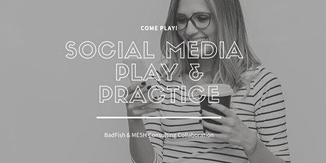 Social Media Play & Practice tickets