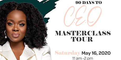 90 Days to CEO Masterclass with Rochelle Graham-Campbell-Tampa tickets