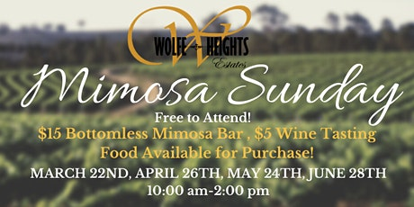 Bottomless Mimosa Sunday at Wolfe Heights! tickets