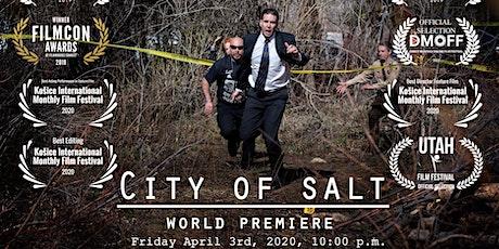 City of Salt - World Premiere tickets
