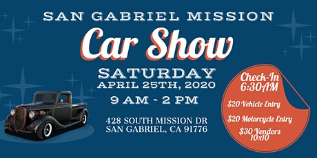 Mission San Gabriel Car Show - CAR REGISTRATION tickets