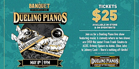Dueling Pianos at The Banquet (Friday) tickets