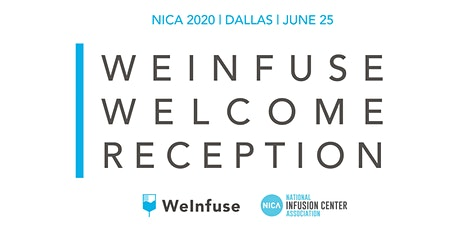 WeInfuse Welcome Reception for NICA2020 tickets
