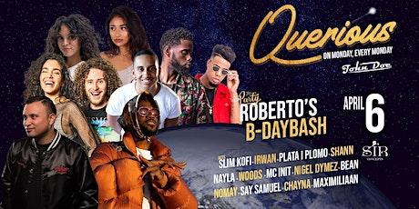 Querious Roberto B-DayBash tickets