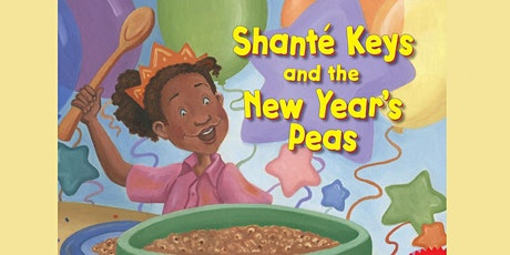 """Sunday Stories: """"Shanté Keys and the New Year's Peas"""" tickets"""