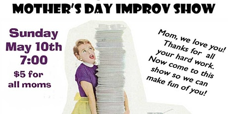 Mother's Day Improv Comedy Show tickets