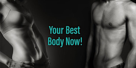 Your Best Body Now! - Evolve Event tickets